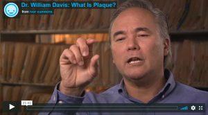 Dr. William Davis What is Plaque